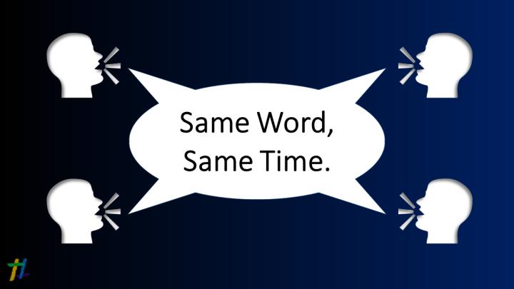 Same Word, Same Time