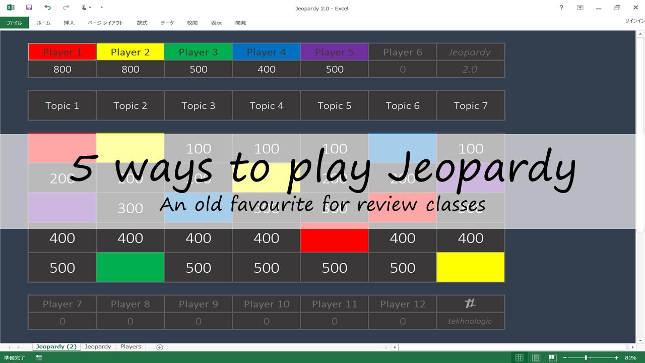 5 ways to play Jeopardy – tekhnologic