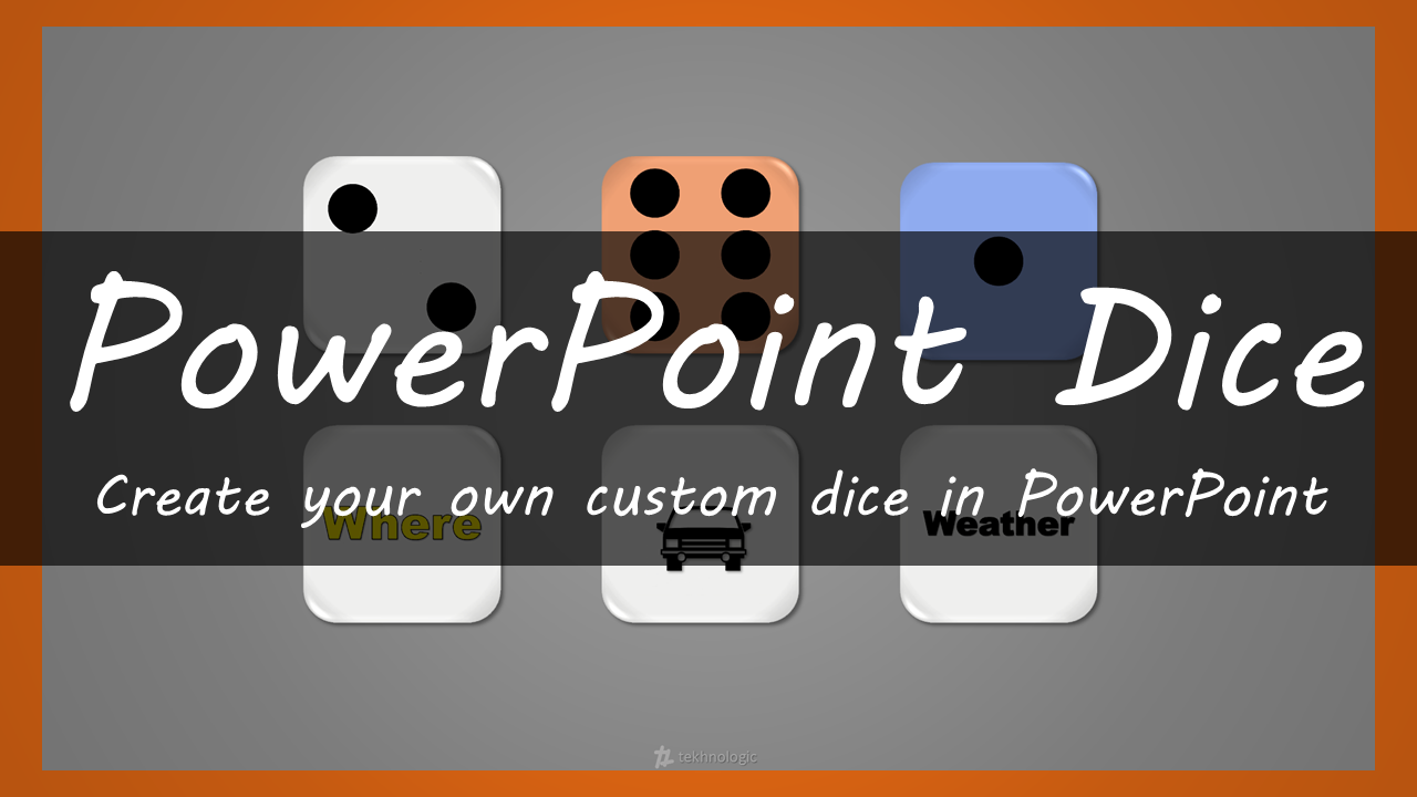 PowerPoint Dice – tekhnologic