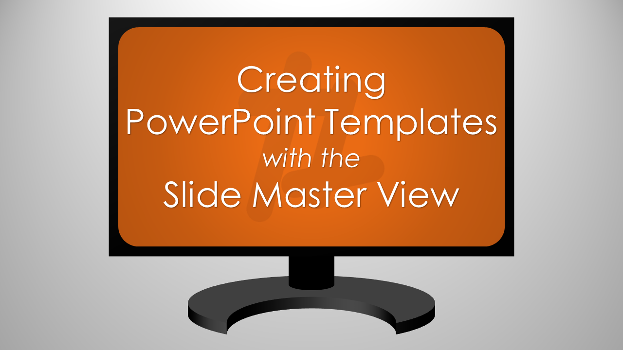 creating powerpoint templates with the slide master view – tekhnologic, Modern powerpoint