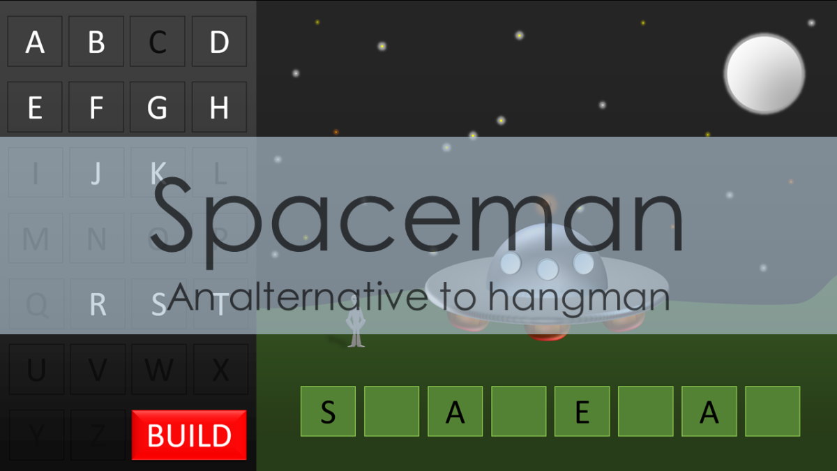 Spaceman: An alternative to hangman