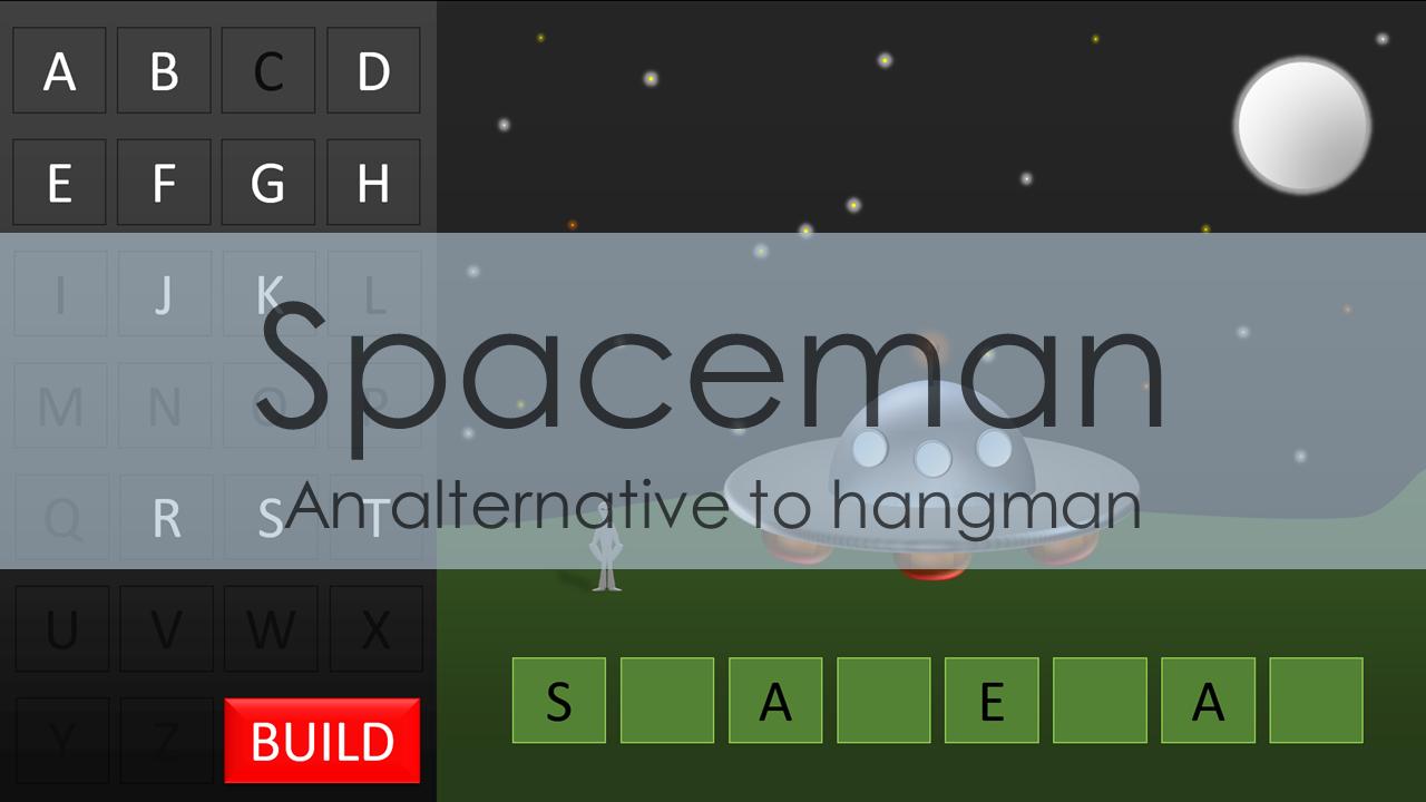 spaceman an alternative to hangman tekhnologic